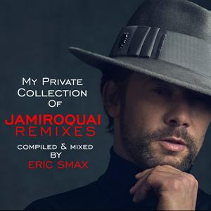 My Private Collection of Jamiroquai Remixes 2021