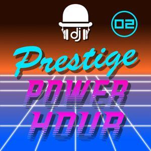 Prestige Power Hour 02