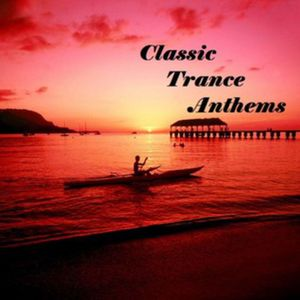 Gary Keelor - Classic Trance Anthems [Part 2]