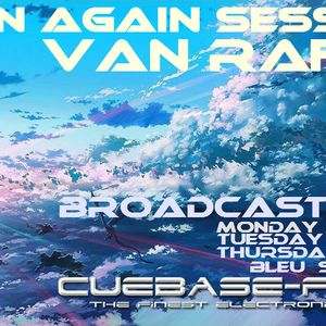Born Again Session Episode 13 Van Raffa™ Saison II ( Cuebase-fm )