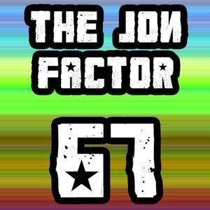 The Jon Factor 67 - October 2013