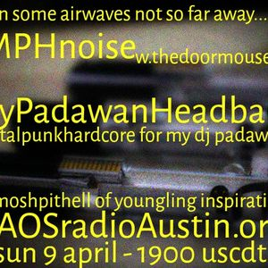 My Padawan Headbangs 2017 KAOS radio Austin Mosh Pit Hell Metal Punk Hardcore w doormouse dmf