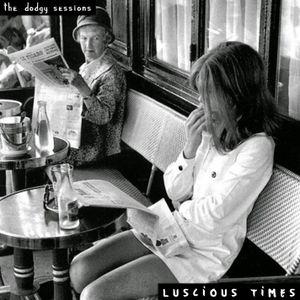 Luscious Times