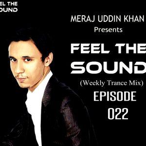 Meraj Uddin Khan Pres. Feel The Sound Ep. 022
