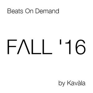 FΛLL '16 | Beats On Demand