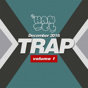 DJ Hanzel Trap Vol. 1 (December 2016)