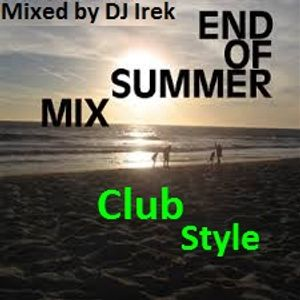 Final Holiday Club Exclusive Hot Hit Mix DJ Irek August 2015 (New Hits & Remixes Summer Edition)