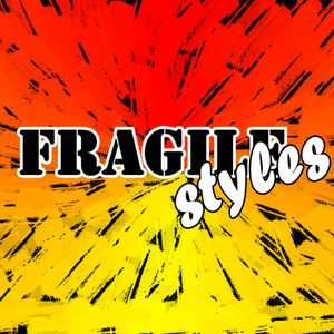 Fragile Styles 30min Bass Heavy Mash-up