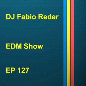 DJ Fabio Reder 2017 EDM SHOW 127
