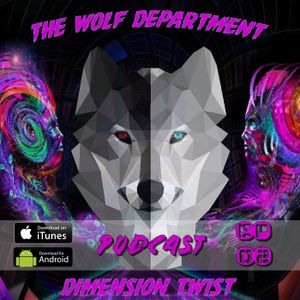 Dimension Twist Podcast Ep 02