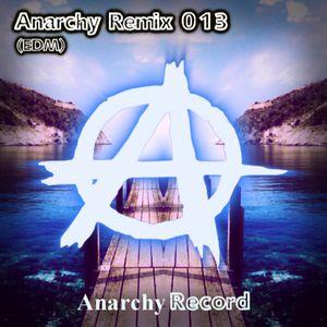 Anarchy Remix 013 (EDM)