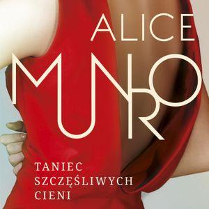 """Alice Munro - fragment opowiadania """"Biuro"""" czyta Anna Dymna"""