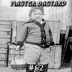 Master Bastard #62 - It's A Secret!!