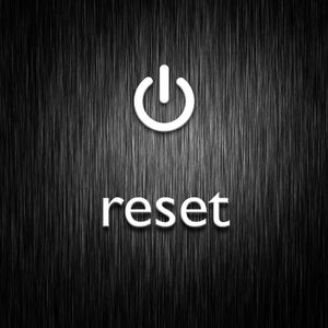 Resetting Your Home