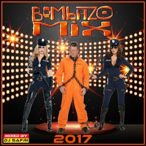 BOMBAZO MIX 2017 BY SAFRI DJ
