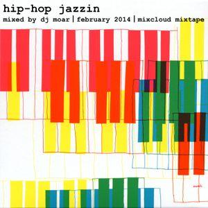 Hip-Hop Jazzin (February Mixtape)