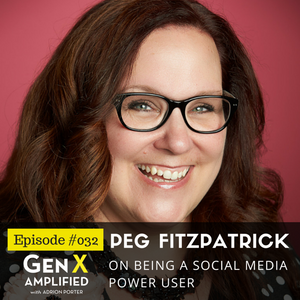 032: Peg Fitzpatrick on Being a Social Media Power User