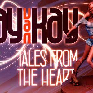 Jay van Kay - Tales from the heart pt.II