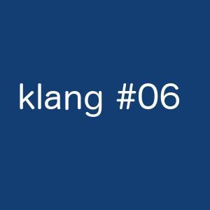 klang#06