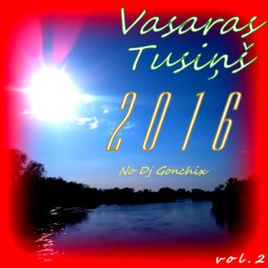 Vasaras Tusiņš 2016 vol.2
