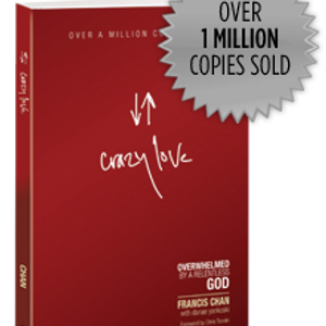 The EBBC Review 'Crazy Love' by Francis Chan