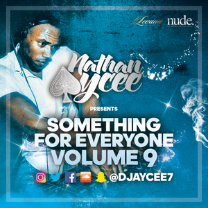 """Nathan Aycee presents """"Something For Everyone"""" volume 9"""