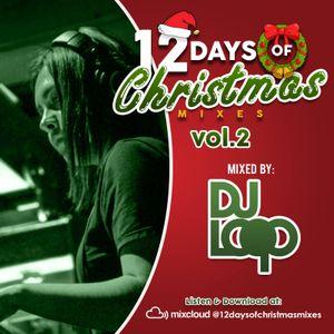 2nd Day of Christmas Vol. 2 w/ DJ Loop