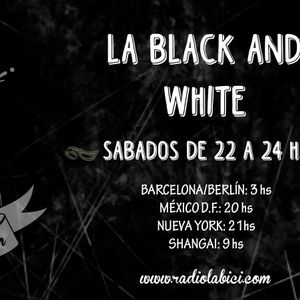 La Black and White 22 - 08 - 15 en Radio La Bici