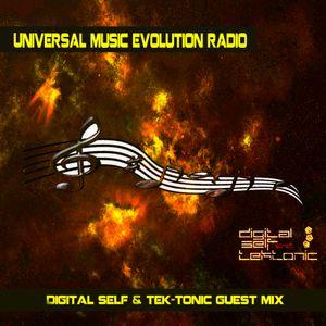 Universal Music Evolution - Digital Self & Tek-tonic Guest Mix