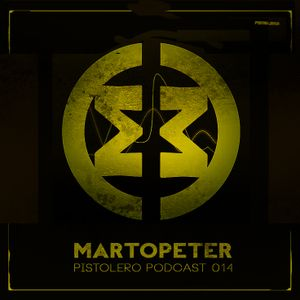 Pistolero Podcast 014 - MartOpetEr