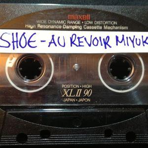 DJ Shoe - Au Revoir Miyuki - Side B