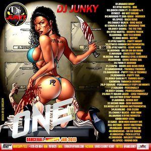 DJJUNKY - ONE DANCEHALL MIXTAPE [JAN 2015]