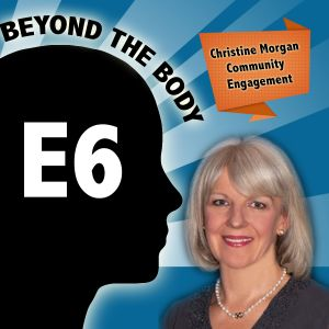 BEYOND THE BODY #6: CHRISTINE MORGAN CEO BUTTERFLY FOUNDATION - COMMUNITY ENGAGEMENT FOR BODY IMAGE