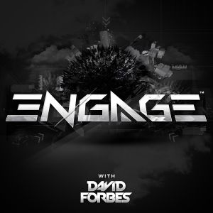 David Forbes - Engage Podcast Episode #009