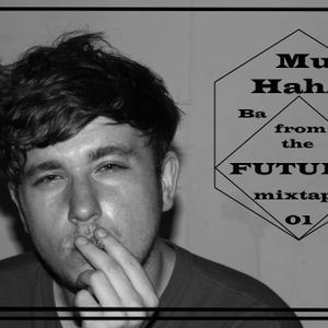 Muhaha - Back from the Future