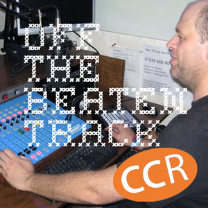 Off The Beaten Track - @Lee_CCR - 08/06/16 - Chelmsford Community Radio