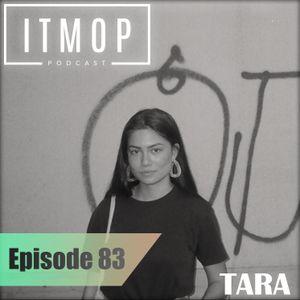 ITMOP Vol. 83 - Guest Mix by Tara