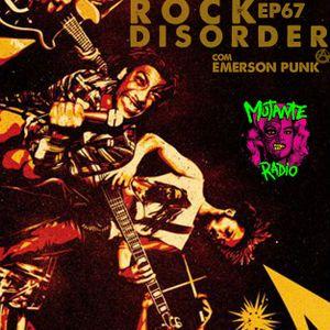ROCK DISORDER EPISÓDIO 67