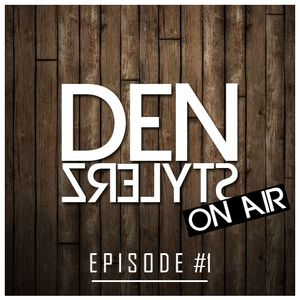 DenStylerz - On Air #1 [ HANDS UP MIX ]