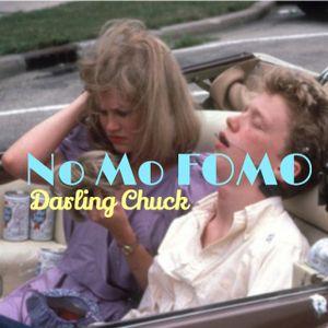Darling Chuck - No Mo FOMO