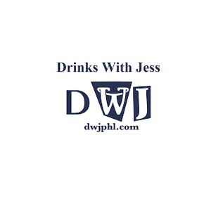 """Drinks with Jess  """"Be a Part of the Progress"""""""