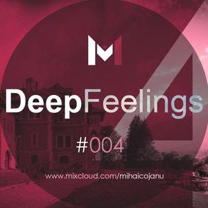 Mihai Cojanu - Episode #037 - Deep Feelings 4