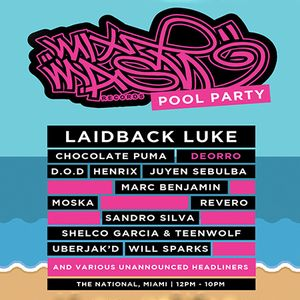 Laidback Luke & Friends - Mixmash Pool Party, National Hotel Miami (Miami Music Week) - 27.03.2014