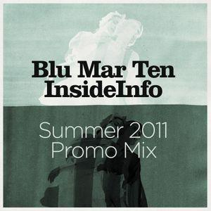 Blu Mar Ten & InsideInfo - Summer 2011 Promo Mix