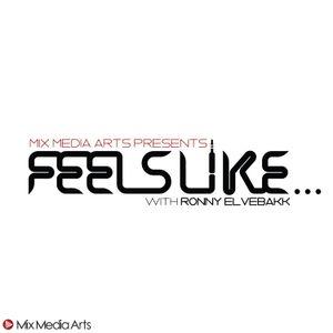#17 Feels Like... Ronny Elvebakk
