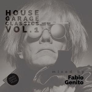 House Garage Classics Vol.1 - Mixed by Fabio Genito