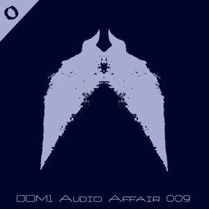 Audio Affair Broadcast 009 - DOM1 // Diarmaid O Meara