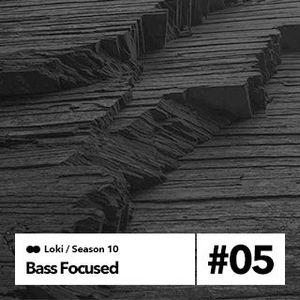 bass focused 10.05 part i [041217]