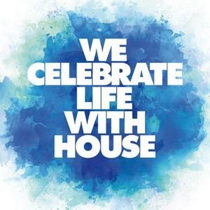 Celebrate Life With House Mix
