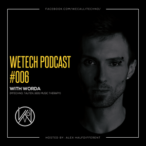 weTech PODCAST #006 with Worda